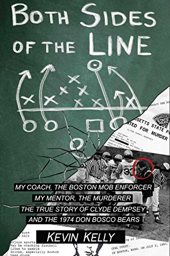 Both Sides of the Line: The True Story of a Life-Changing Football Mentor Who Became a Longtime ...