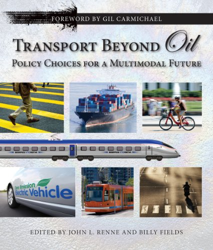 9781610910439: Transport Beyond Oil: Policy Choices for a Multimodal Future