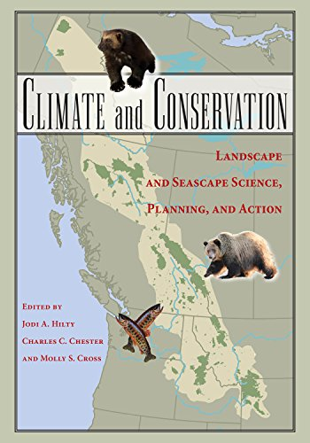 9781610911719: Climate and Conservation: Landscape and Seascape Science, Planning, and Action