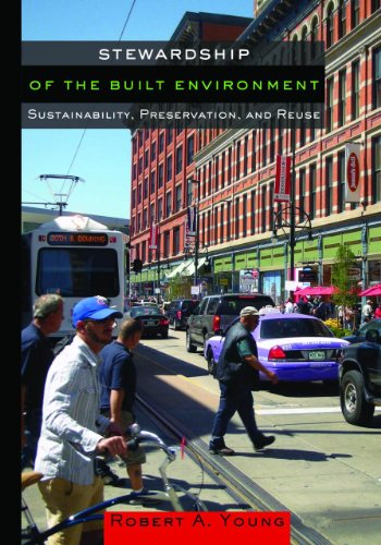 9781610911801: Stewardship of the Built Environment: Sustainability, Preservation, and Reuse (Metropolitan Planning + Design)