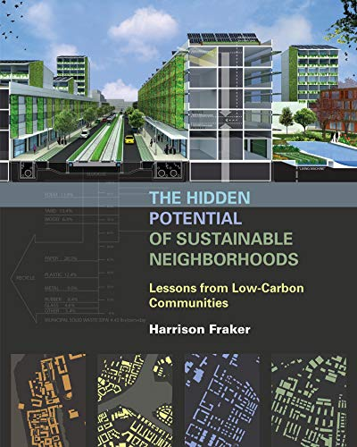 9781610914079: The Hidden Potential of Sustainable Neighborhoods: Lessons from Low-Carbon Communities