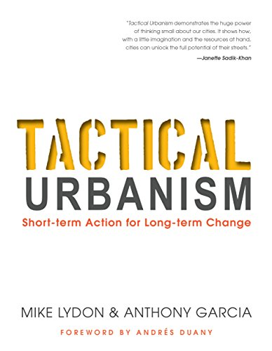 9781610915267: Tactical Urbanism: Short-term Action for Long-term Change