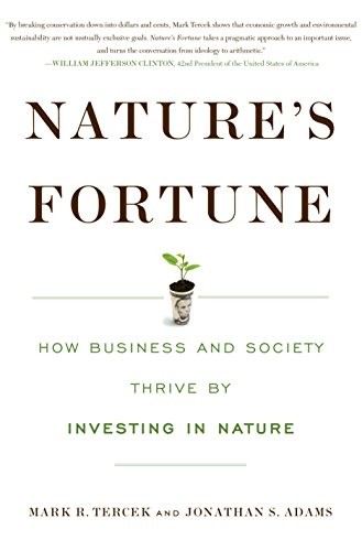 9781610916950: Nature's Fortune: How Business and Society Thrive By Investing in Nature