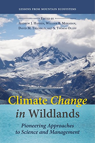 Climate Change in Wildlands: Pioneering Approaches to: Hansen PhD, Dr.
