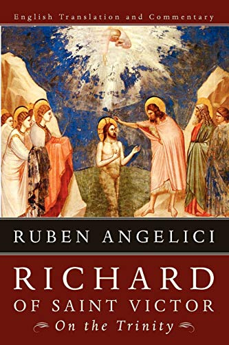 9781610970129: Richard of Saint Victor, on the Trinity: English Translation and Commentary