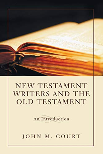 9781610970488: New Testament Writers and the Old Testament: An Introduction