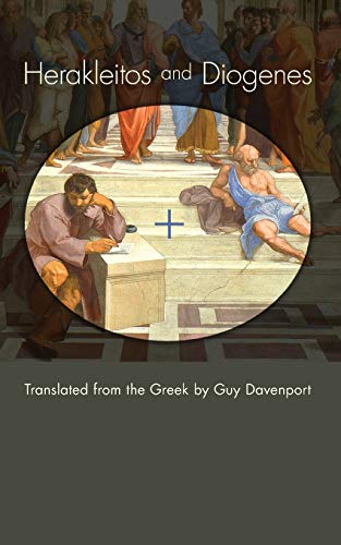 9781610970884: Herakleitos and Diogenes: Translated from the Greek by Guy Davenport
