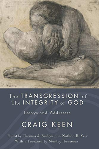 9781610971300: The Transgression of the Integrity of God