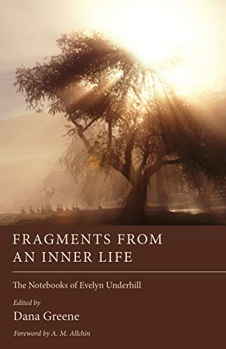 9781610971430: Fragments from an Inner Life: The Notebooks of Evelyn Underhill
