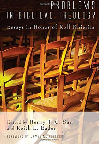 9781610971577: Problems in Biblical Theology: Essays in Honor of Rolf Knierim