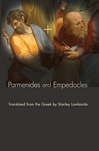 Parmenides and Empedocles: The Fragments in Verse: Lombardo, Stanley