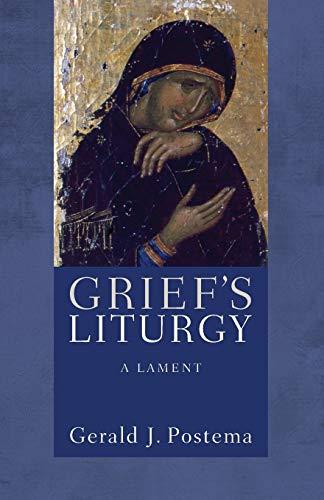 9781610971829: Griefs Liturgy: A Lament