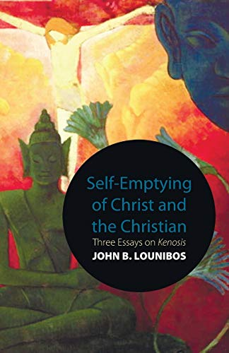 9781610971898: Self-Emptying of Christ and the Christian: Three Essays on Kenosis