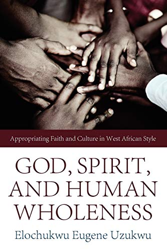 9781610971904: God, Spirit, and Human Wholeness