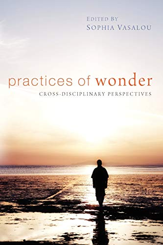 9781610972161: Practices of Wonder: Cross-Disciplinary Perspectives