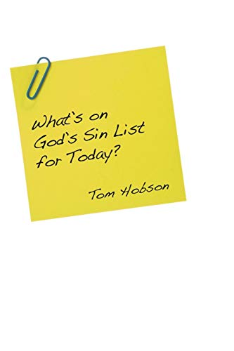 Whats On Gods Sin List for Today?:: Hobson, Tom