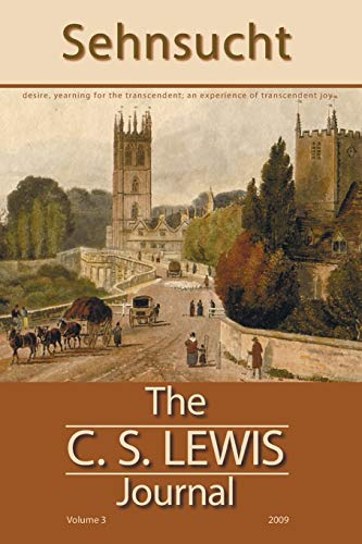 Sehnsucht: The C. S. Lewis Journal, Volume: Editor-Grayson Carter; Editor-D.