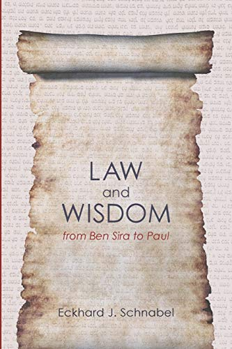9781610973496: Law and Wisdom from Ben Sira to Paul: