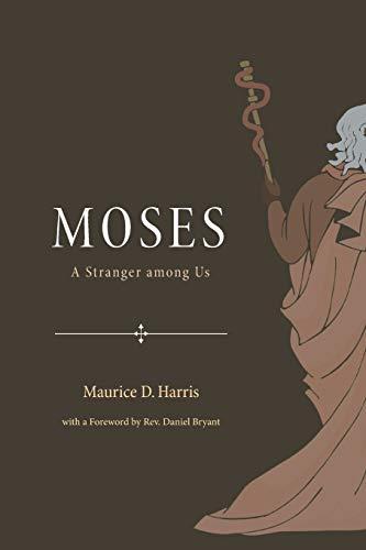 9781610974073: Moses: A Stranger Among Us