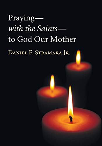 9781610974912: Prayingwith the Saintsto God Our Mother: