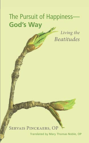 9781610974936: The Pursuit of HappinessGod's Way-Living the Beatitudes