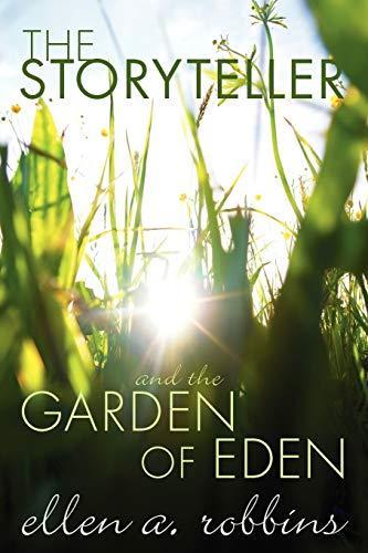 9781610975391: The Storyteller and the Garden of Eden: