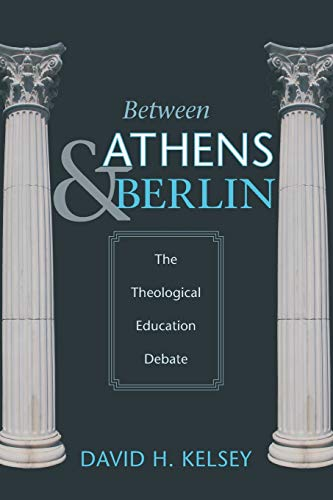 9781610975650: Between Athens and Berlin: The Theological Education Debate