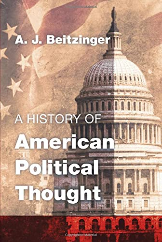 9781610975919: A History of American Political Thought :