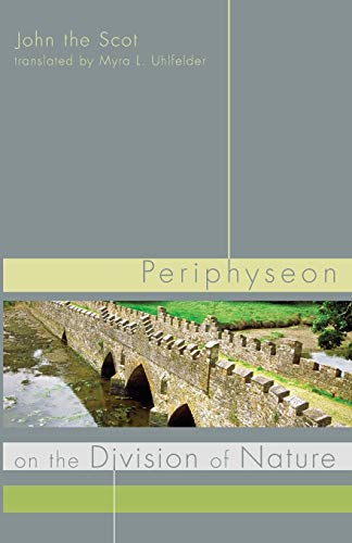 9781610976305: Periphyseon on the Division of Nature