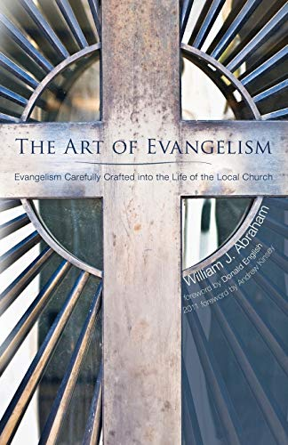 9781610976640: The Art of Evangelism: Evangelism Carefully Crafted into the Life of the Local Church