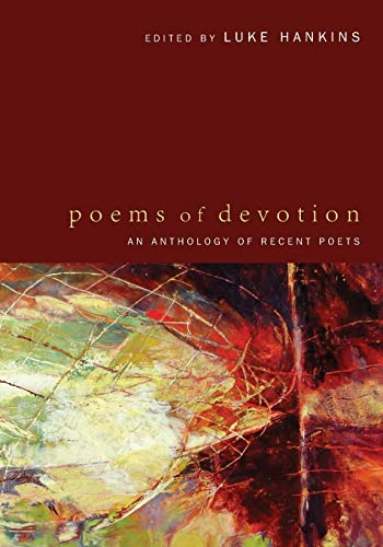 9781610977128: Poems of Devotion: An Anthology of Recent Poets