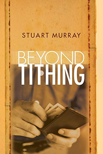 9781610977470: Beyond Tithing: