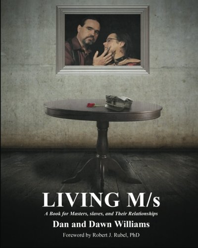 9781610981958: Living M/s; A Book for Masters, slaves and Their Relationships