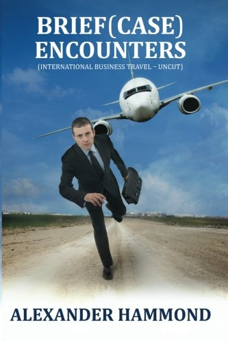 9781610982221: Brief (case) Encounters (International business travel - uncut)