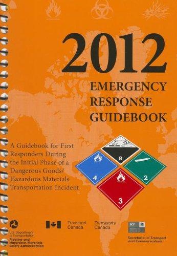 9781610991216: 2012 Emergency Response Guidebook (Erg): Spiralbound Edition