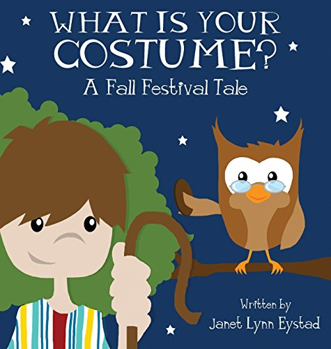 9781611024654: What Is Your Costume?: A Fall Festival Tale