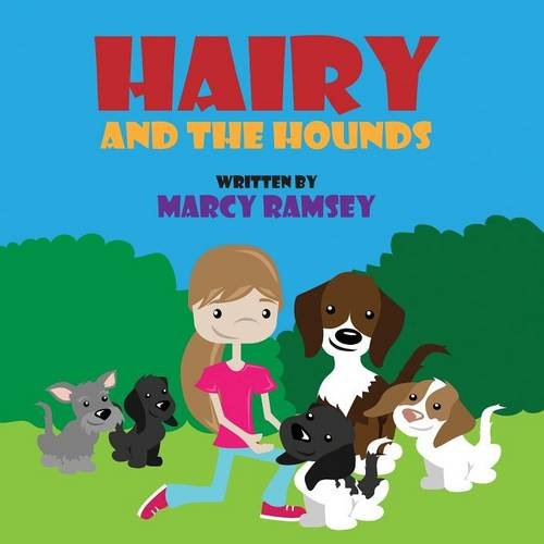 Hairy and the Hounds: Marcy Ramsey
