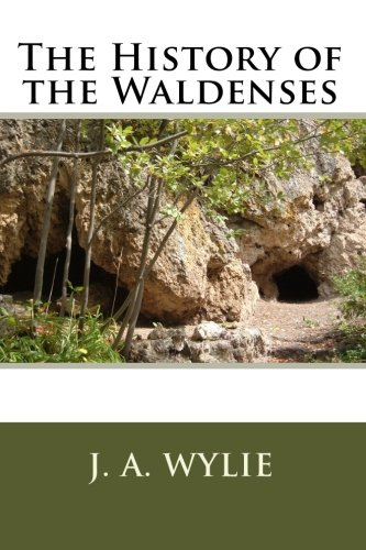 9781611040593: The History of the Waldenses