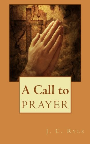 9781611044287: A Call to Prayer