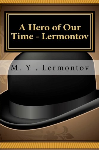9781611044355: A Hero of Our Time - Lermontov