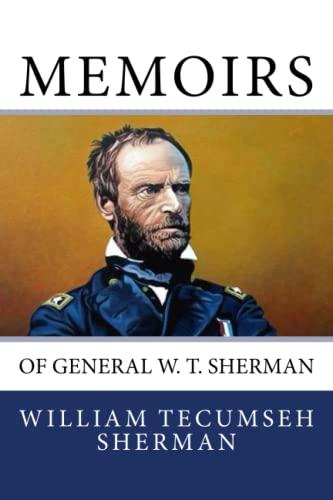 9781611044515: Memoirs of General W. T. Sherman