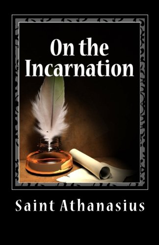 9781611044676: On the Incarnation