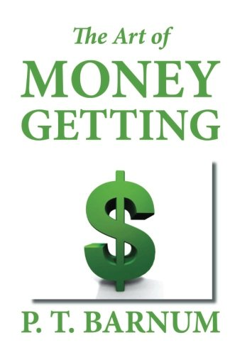 9781611044805: The Art of Money Getting