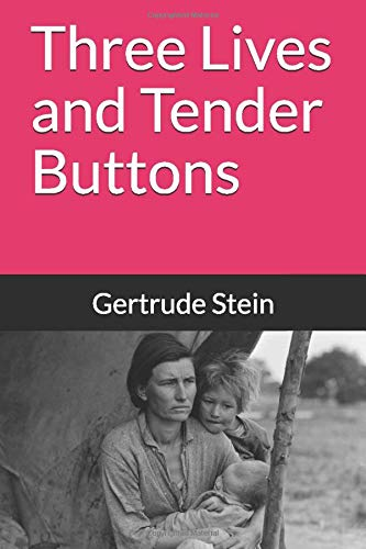 9781611044874: Three Lives and Tender Buttons