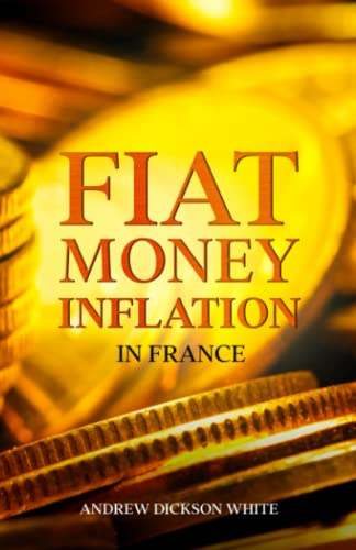 9781611045017: Fiat Money Inflation in France