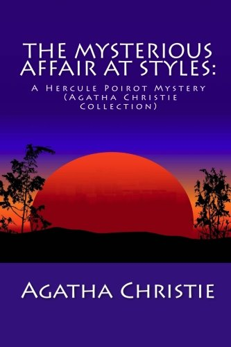 9781611045031: The Mysterious Affair at Styles: A Hercule Poirot Mystery (Agatha Christie Collection