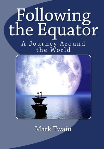9781611045055: Following the Equator: A Journey Around the World