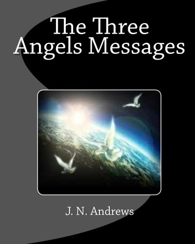 9781611045178: The Three Angels Messages