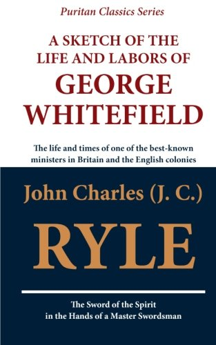 9781611045529: A Sketch of the Life and Labors of George Whitefield