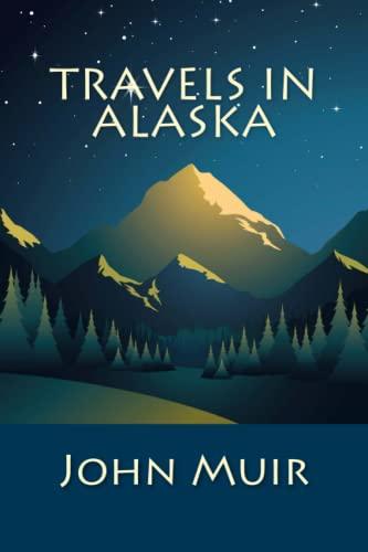 9781611045659: Travels in Alaska